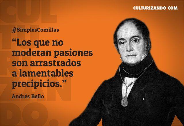 Andrés Bello: el primer humanista de América - culturizando.com | Alimenta tu Mente