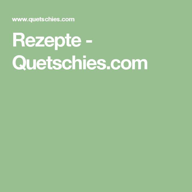 Rezepte - Quetschies.com