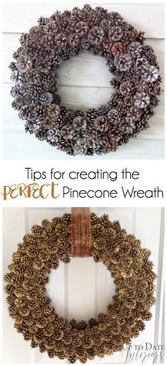 Great tips for creating your own pinecone wreath!!                              …