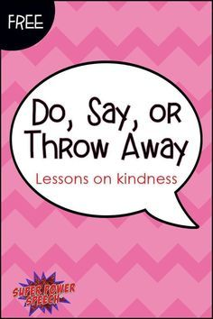 Free kindness lessons! Includes posters, a social script and activity. My students have loved using it!