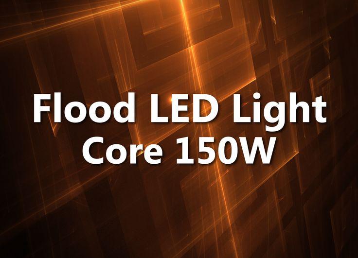 150 watt LED Flood light Core Bright flood light, low weight. (Video) http://www.ledsuniverse.com/en/150-watt-led-flood-light-core/ #LED #FloodLights #Core150 #LedLighting #LowWeight