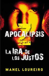 Apocalipsis Z, La Ira de los Justos - Manel Loureiro