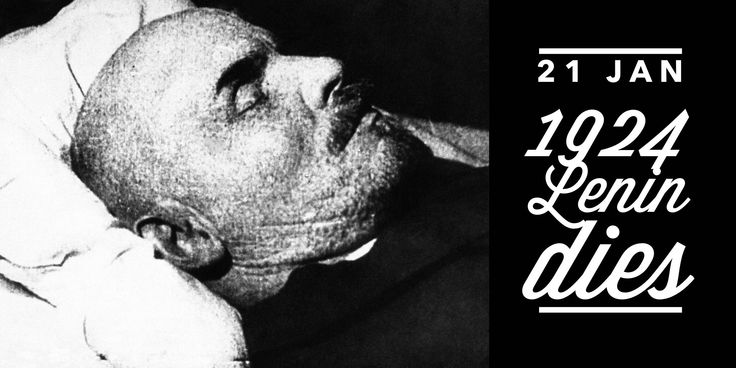 21 January 1924. Vladimir Lenin dies