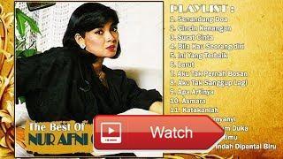Nur Afni Octavia Koleksi Lagu Lawas Terbaik HQ Audio Playlist  PLAYLIST 1 Senandung Doa Cincin Kenangan Surat Cinta 7 Bila Kau Seorang diri 11 Ini Yang Terbaik 1 Larut 7