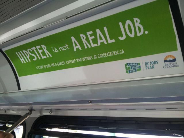Dreams are dying.: Laughing, Ridiculous Funny, Bus Ads, Vancouver Canada, Funny Stuff, Real Hipster, Things, Real Job, Beer Humor