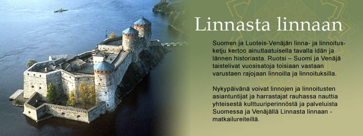 Linnasta linnaan. Suomalaisia ja venäläisiä linnoja.