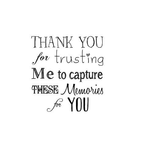 Photographers Thank You rubber stamp Thank You for trusting me to capture these memories for you.