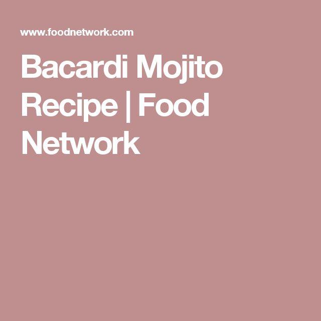 Bacardi Mojito Recipe | Food Network