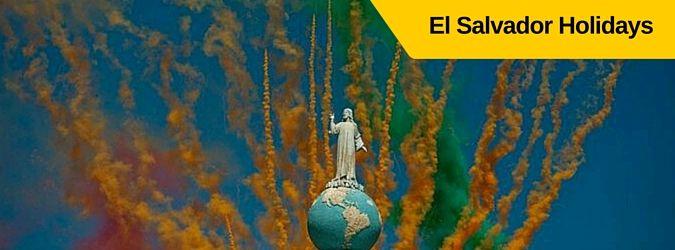 Días festivos de El Salvador. Días festivos y motivos de celebración. El Salvador Holidays