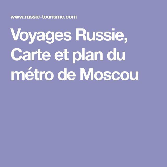 Voyages Russie, Carte et plan du métro de Moscou