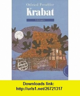 Krabat (German Edition) (9783522144100) Otfried Preussler , ISBN-10: 3522144104  , ISBN-13: 978-3522144100 ,  , tutorials , pdf , ebook , torrent , downloads , rapidshare , filesonic , hotfile , megaupload , fileserve