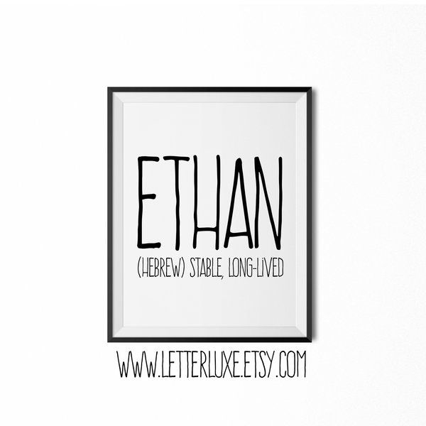 Ethan Name Meaning Print - Printable Nursery Art - Baby Name Mean | LetterLuxe Wooden Letters & Nursery Decor