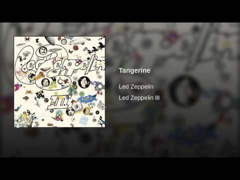 Tangerine - Led Zeppelin - I suddenly needed to hear this song for no reason, this afternoon, for the first time in years. Zeppelin only put out 9 studio albums, and four of them happened from 1969 to 1971.