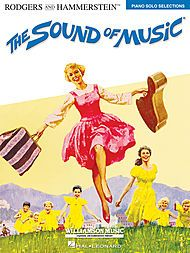 The Sound of Music Sheet Music by Oscar Hammerstein and Richard Rodgers | Sheet Music Plus