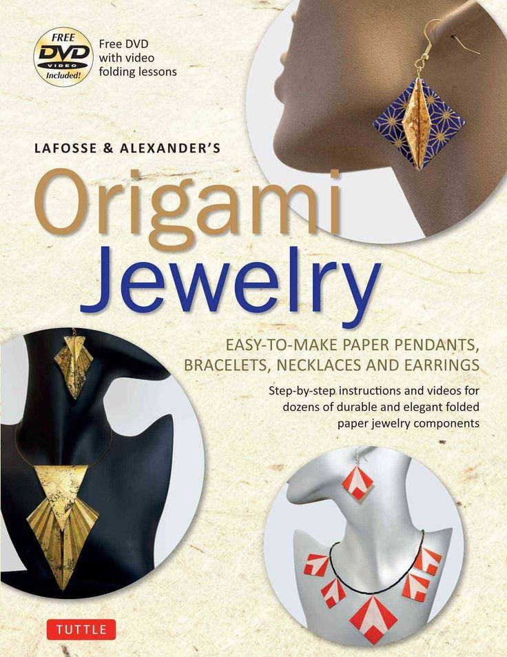 Make your own origami jewelry! In this new paper craft book from world renowned origami artists, Michael G. LaFosse and Richard L. Alexander, you'll be delighted to discover how quick, fun and inexpen