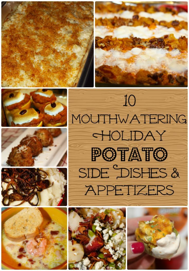 10 Mouthwatering Holiday Potato Side Dishes and Appetizers - delicious options for Thanksgiving and Christmas dinner!