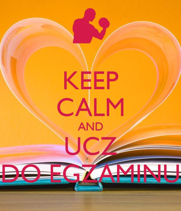 'KEEP CALM AND UCZ DO EGZAMINU' Poster