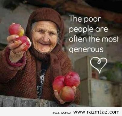 AMEN!  Because they don't feel poor in their heart.