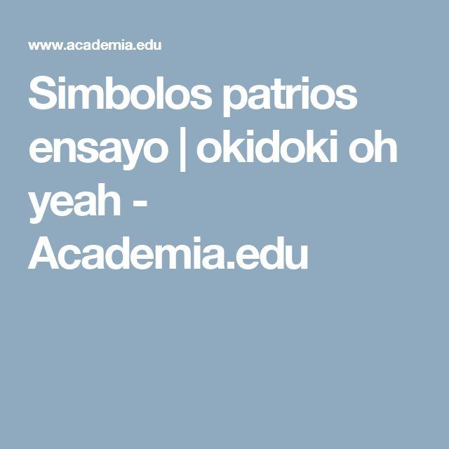 Simbolos patrios ensayo   okidoki oh yeah - Academia.edu