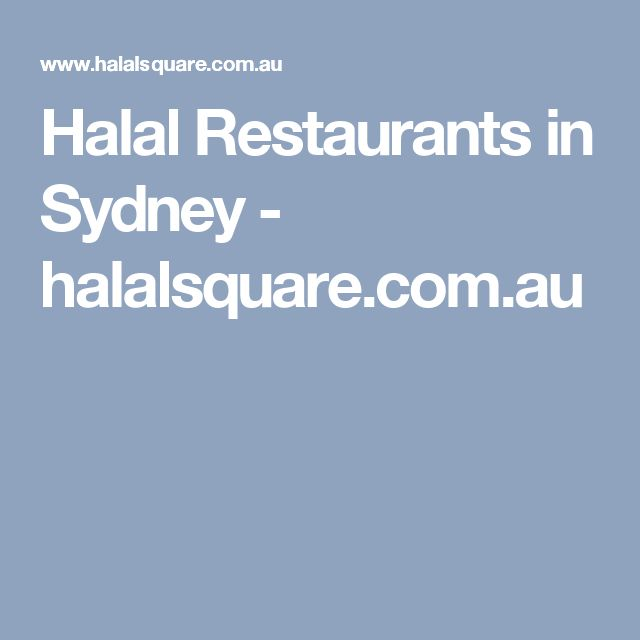Halal Restaurants in Sydney - halalsquare.com.au