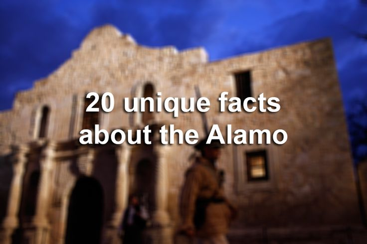 The Alamo is one of the top iconic destinations of the South, but of course it's much more than that. Here are 20 unique facts that often slip through the history books and guided tours.
