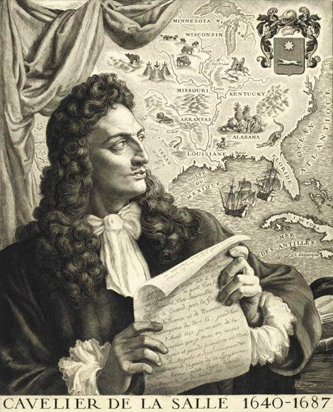 """Robert Cavelier de La Salle, an early French explorer of Eastern Canada and Eastern United States, especially along the Mississippi River. In the US history books, he is considered """"the greatest of the French explorers in North America"""""""