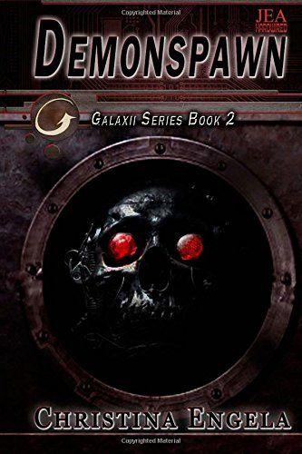Demonspawn: Galaxii Series Book 2 (Volume 2) by Christina... https://www.amazon.com/dp/1511821965/ref=cm_sw_r_pi_dp_x_FULWybN31Z13F