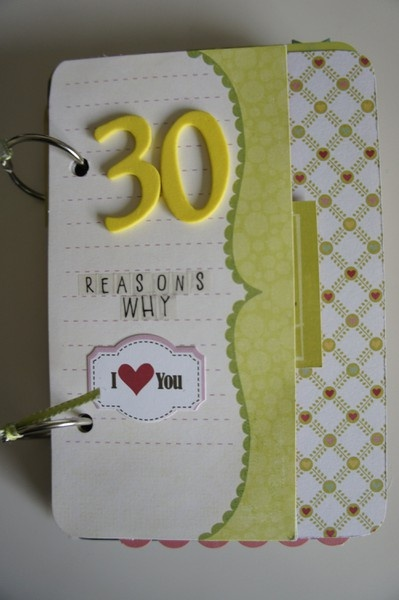 30 Reasons I love you; to do for rb's 30th birthday