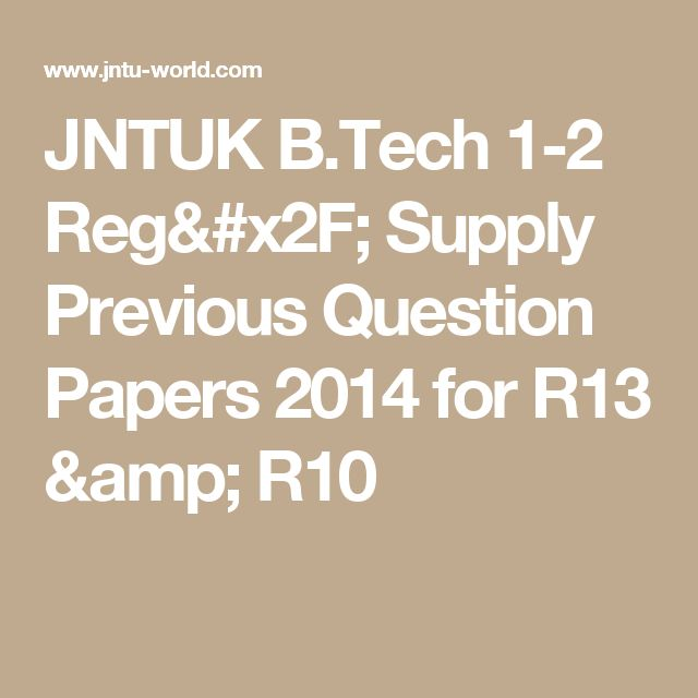 JNTUK B.Tech 1-2 Reg/ Supply Previous Question Papers 2014 for R13 & R10