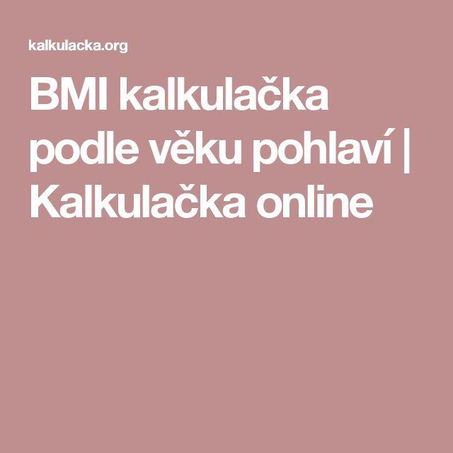 BMI kalkulačka podle věku pohlaví   Kalkulačka online