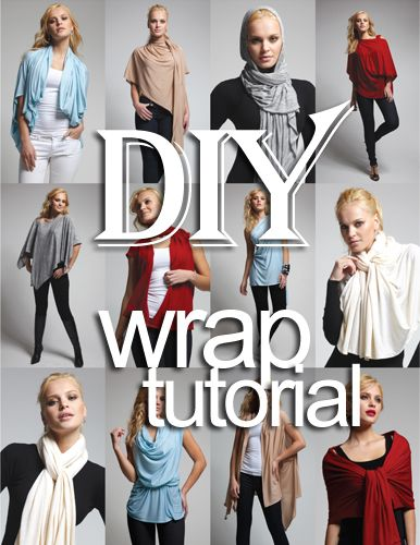 Wrap Cardigan: Find some lightweight, stretch fabric of Rayon – Jersey. This picture & video here show you one of the various ways you can wear this magical women's top. It can be worn as a scarf, cardigan, poncho, blouse, shrug, stole, turtleneck, shoulder scarf, back wrap, front wrap, tunic and headscarf. Or style it to make up your own unique look!