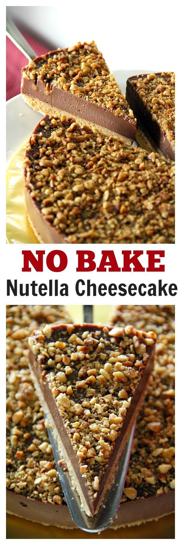 Nutella Cheesecake → Makes 1 cake | Prep Time: 20 mins | Bake Time: None (refrigerate for at least 4 hours)