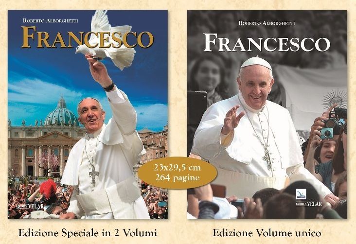 "MY NEW BOOK IS OUT: ""FRANCESCO"" (""FRANCIS"") THE FIRST ILLUSTRATED BIOGRAPHY OF POPE J. M. BERGOGLIO (2 VOLUMES, UNPUBLISHED STORIES, 340 PHO..."