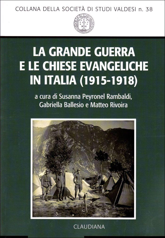 Ideato per il centenario della Grande Guerra, il volume (che raccoglie gli Atti del LIV Convegno di studi sulla Riforma e sui movimenti religiosi in Italia) presenta nuove ricerche e riflessioni sulle...