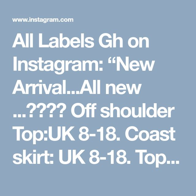 """All Labels Gh on Instagram: """"New Arrival...All new ...💥💥💥💥 Off shoulder Top:UK 8-18. Coast skirt: UK 8-18. Top:GHC 120 Skirt: GHC 160 Shop Location: Osu opposite…"""""""