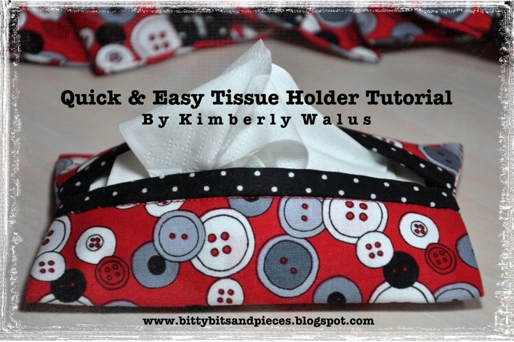 Quick & Easy Tissue Holder TutorialSewing, Gift Ideas, Bitty Bit, Quick, Well Written, Tissue Holders, Piece, Holders Tutorials, Easy Tissue