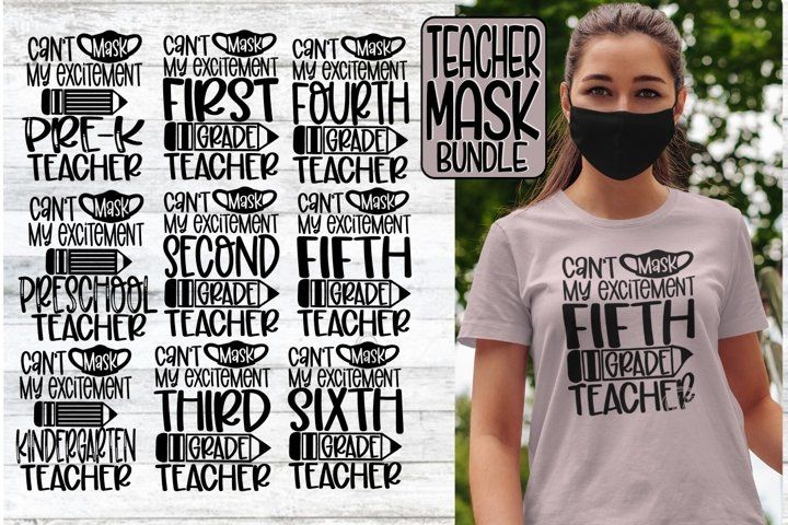 Teacher Cant Mask My Excitement Grades 9 Designs Svg Fifth Thirdgrade Svg Svgfiles Svgcutfiles Mask Masksvg Sixth Kin In 2020 Svg Teacher Digital Design