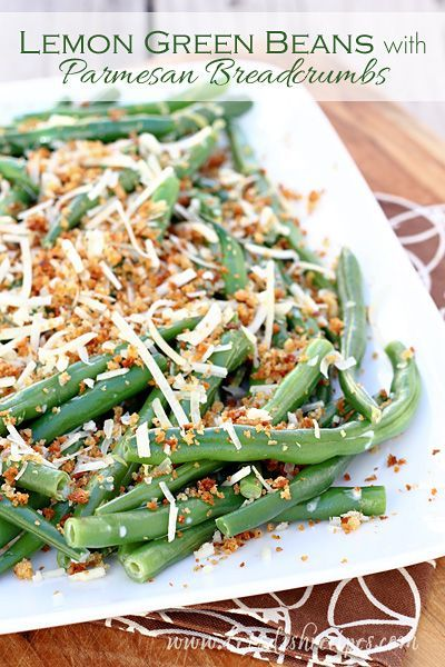 Lemon Green Beans with Parmesan Breadcrumbs | An easy but elegant ...