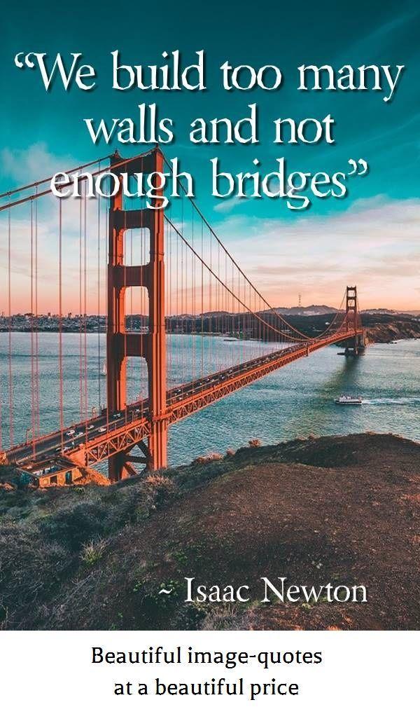Best 25 Bridge Quotes Ideas On Pinterest Quotes About