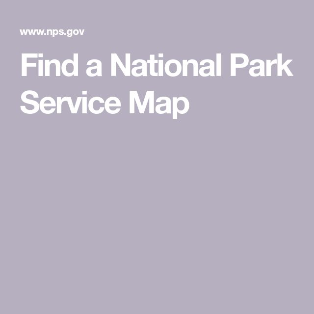 Find a National Park Service Map