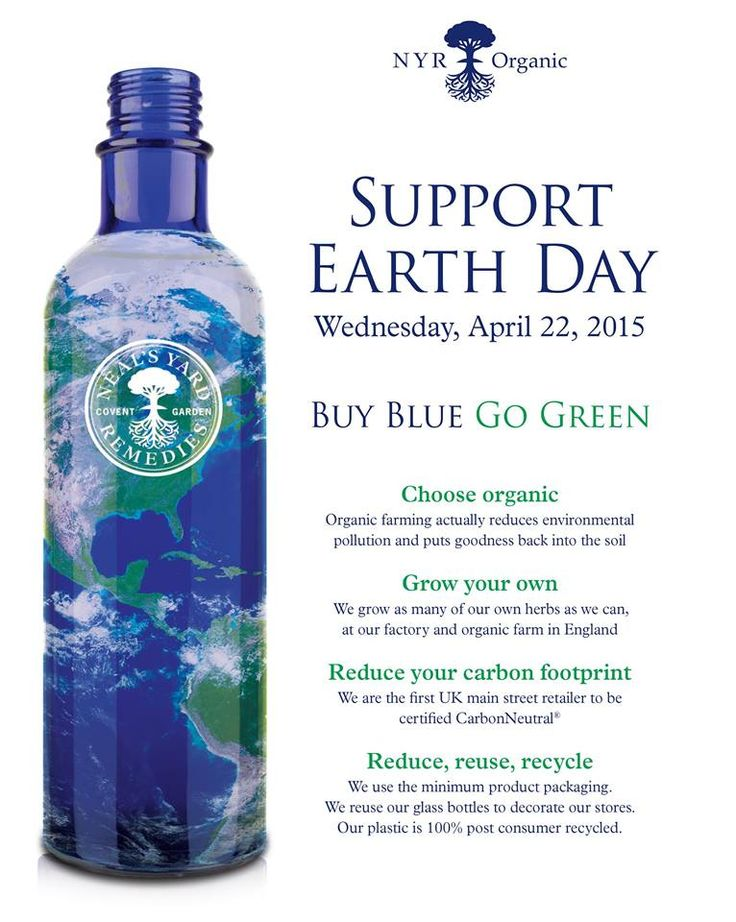 Earth Day is April 22nd! Go green - buy blue! Neal's Yard Remedies Organic products come in recyclable blue bottles!