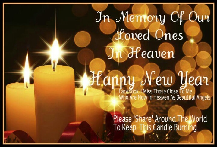 to our departed loved ones happy new year pinterest loved one in heaven memories and heaven