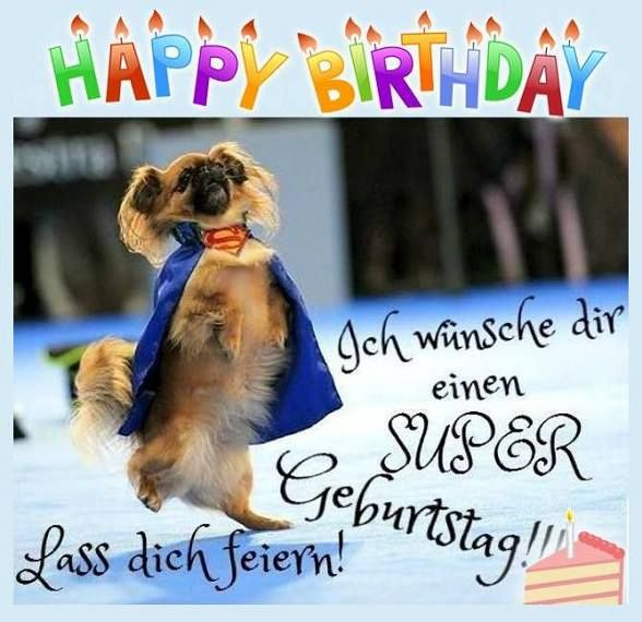 Ich wünsche dir einen SUPER geburtstag!!! Lass dich feiern!