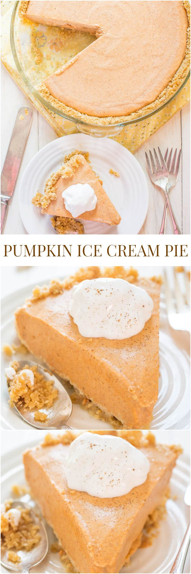 Pumpkin Ice Cream Pie - The easiest pumpkin pie you'll ever make! Put it on your Thanksgiving menu and save yourself pie-making stress!! @averie