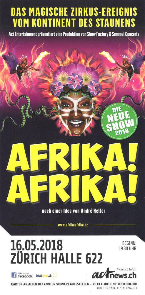 AFRIKA AFRIKA - DAS ZIRKUSERLEBNIS 2018 - ORIGINAL FLYER - KEIN TICKET | eBay