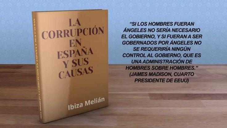 """Promoción del libro """"La corrupción en España y sus causas"""", escrito por ..."""