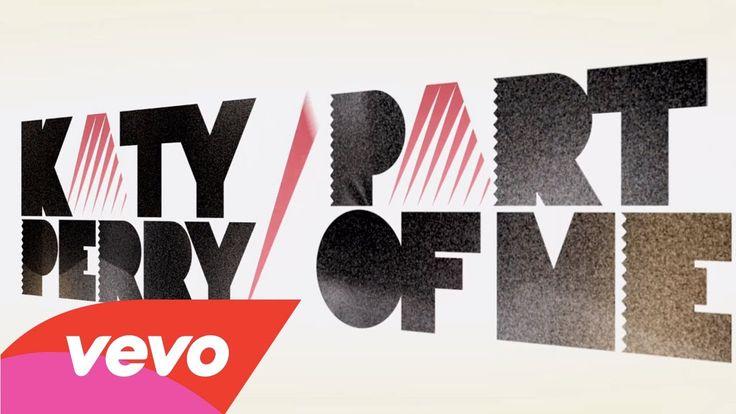 Katy Perry - Part Of Me (Lyric Video) (+playlist)