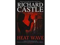 Heat wave (Richard Castle) #Ciao
