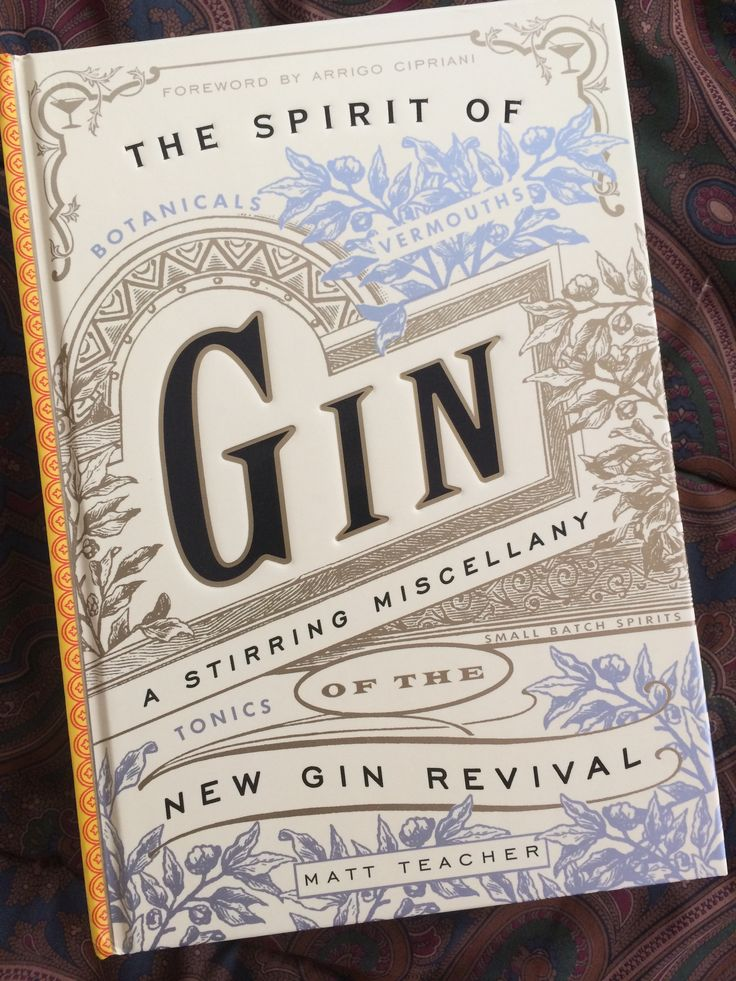 The Spirit of Gin by Matt Teacher is an exceptional look at the cutting edge of what is going on in craft gin distilling around the world.