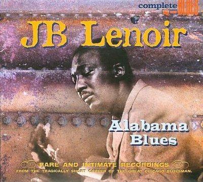 JB Lenoir - Alabama Blues